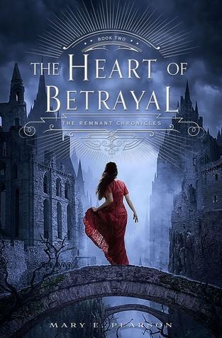 The Heart of Betrayal -Mary E Pearson