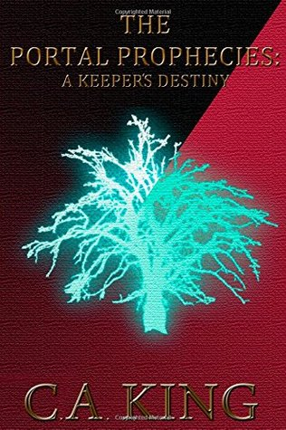 A Keeper's Destiny by C.A. King