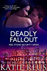 Deadly Fallout (Red Stone Security, #10)