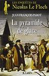 La pyramide de glace by Jean-François Parot