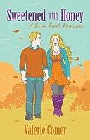 Sweetened with Honey (A Farm Fresh Romance #3)