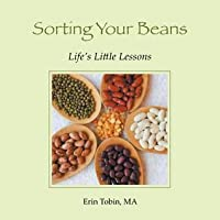 Sorting Your Beans: Life's Little Lessons