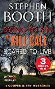 A Cooper and Fry Mystery Collection #3: Scared to Live, Dying to Sin and The Kill Call