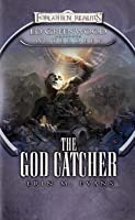 The God Catcher (Forgotten Realms: Ed Greenwood Presents Waterdeep #5)