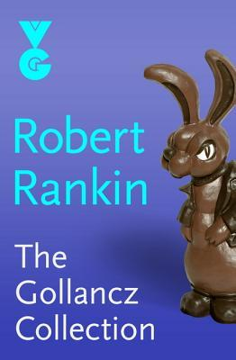 The Gollancz eBook Collection: Eight Fantastic Novels by Robert Rankin