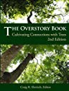The Overstory Book: Cultivating Connections With Trees