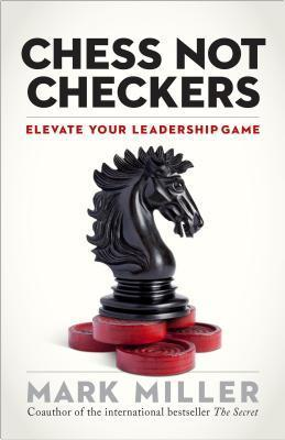 Chess-not-checkers-elevate-your-leadership-game