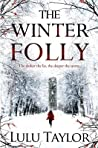 Download ebook The Winter Folly by Lulu Taylor