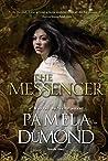 The Messenger (Mortal Beloved, #1)