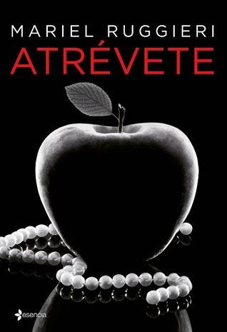 portada de la novela erótica Atrévete, de Mariel Ruggieri