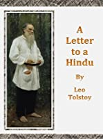 A Letter to a Hindu by Leo Tolstoy