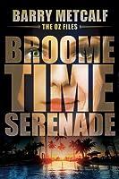 Broometime Serenade (The Oz-Files, Book 2)