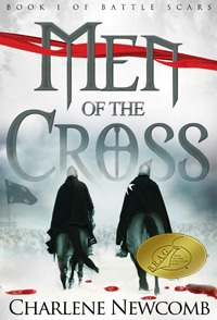 Men of the Cross by Charlene Newcomb