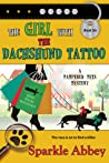 The Girl with the Dachshund Tattoo (Pampered Pets Mystery #6)
