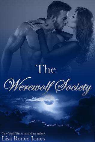 Wicked Werewolf Passion Werewolf Society 3 By Lisa Renee Jones