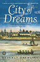 City of Dreams: A Novel of Early Manhattan