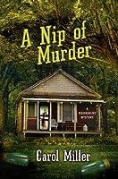 A Nip of Murder: A Moonshine Mystery