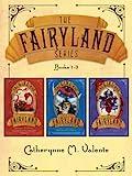 The Fairyland Series #1-3