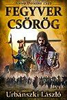 Fegyver csörög (Anno Domini 1242)