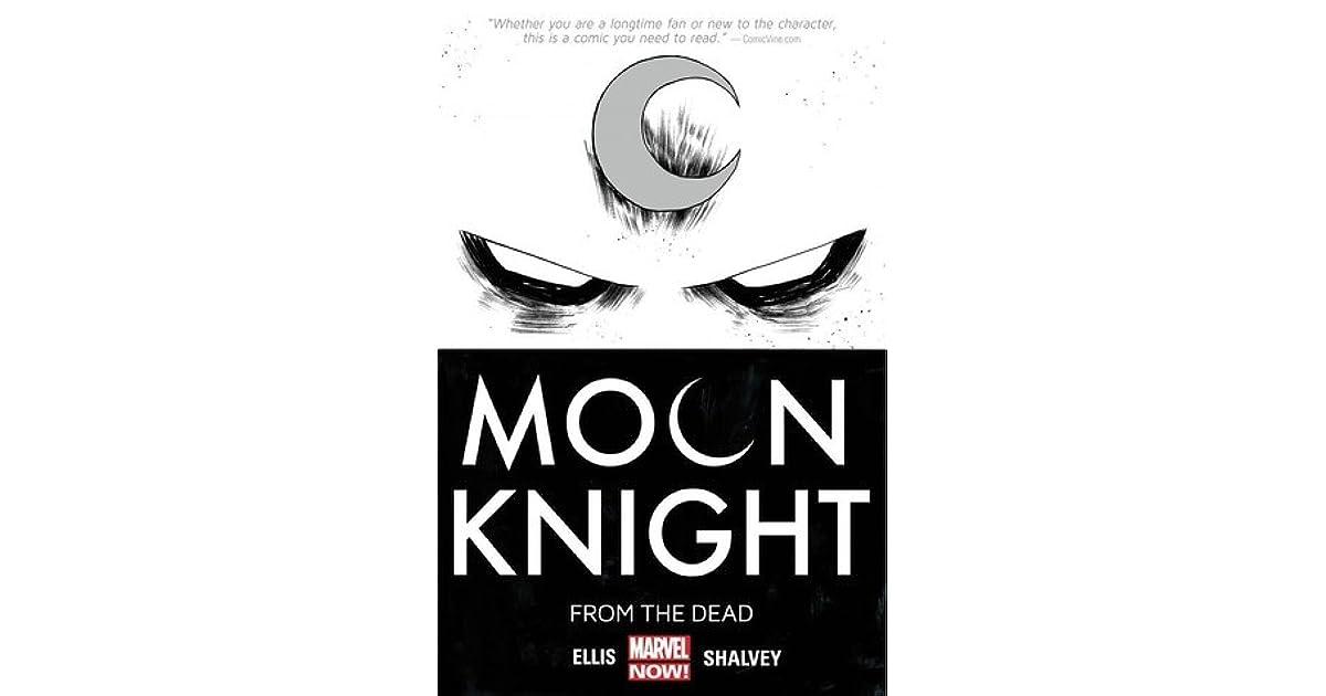 Moon Knight Vol 1 From The Dead By Warren Ellis