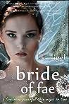 Bride of Fae (Wyrd and Fae, #2)