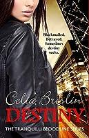 Destiny (Tranquilli Bloodline Book 2)