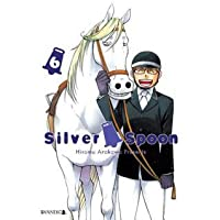 Silver Spoon. Tom 6 (Silver Spoon, #6)