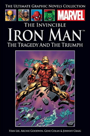 The Invincible Iron Man: The Tragedy and The Triumph