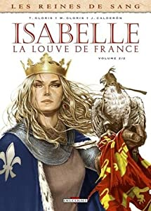 Isabelle la louve de France (Les reines de sang #2)