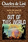 Out of This World (Wildlings #3)