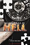 Selling H.E.L.L. in Hell