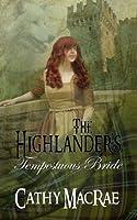 The Highlander's Tempestuous Bride (The Highlander's Bride, #3)