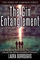 The Gin Entanglement (The Foxes of Caminus, #1)
