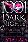 Pure Wicked (Wicked Lovers #9.5)