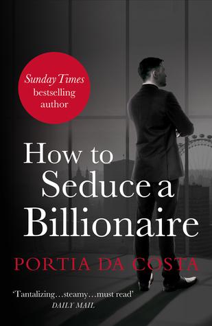 How to Seduce a Billionaire