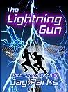 The Lightning Gun by Jay Parks