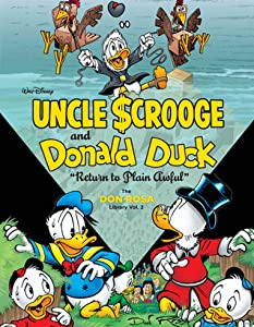 Uncle Scrooge and Donald Duck: Return to Plain Awful (The Don Rosa Library, #2)