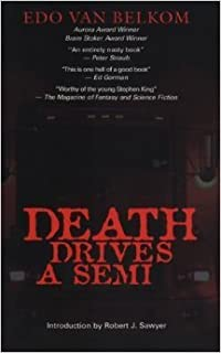 Death Drives a Semi