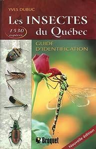 Les Insectes du Québec - Guide d'Identification