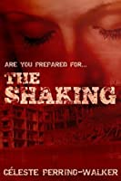 The Shaking (Strait Truth, #1)