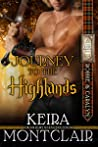 Journey to the Highlands (Clan Grant, #4) pdf book review