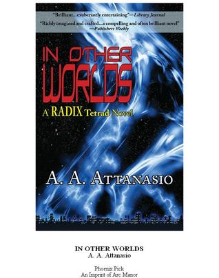 In Other Worlds (Radix, #2)
