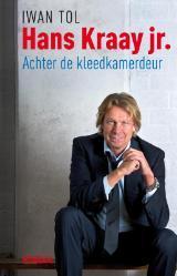 Hans Kraay Jr. :achter de kleedkamerdeur