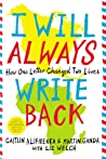 I Will Always Write Back by Caitlin Alifirenka