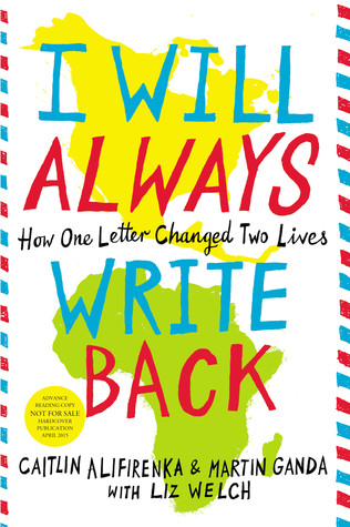 I Will Always Write Back by Caitlin Alifirenka