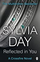 Reflected in You (Crossfire, #2)