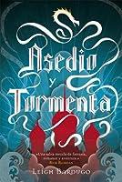 Asedio y tormenta (Grisha, #2)