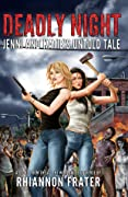 Deadly Night: Jenni and Katie's Untold Tale