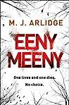 Eeny Meeny by M.J. Arlidge