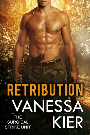 Retribution (The Surgical Strike Unit #3)